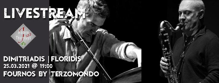 Dimitriadis | Floridis - Modern Thursdays