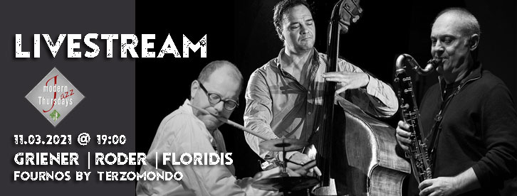 Griener | Roder | Floridis - Modern Thursdays