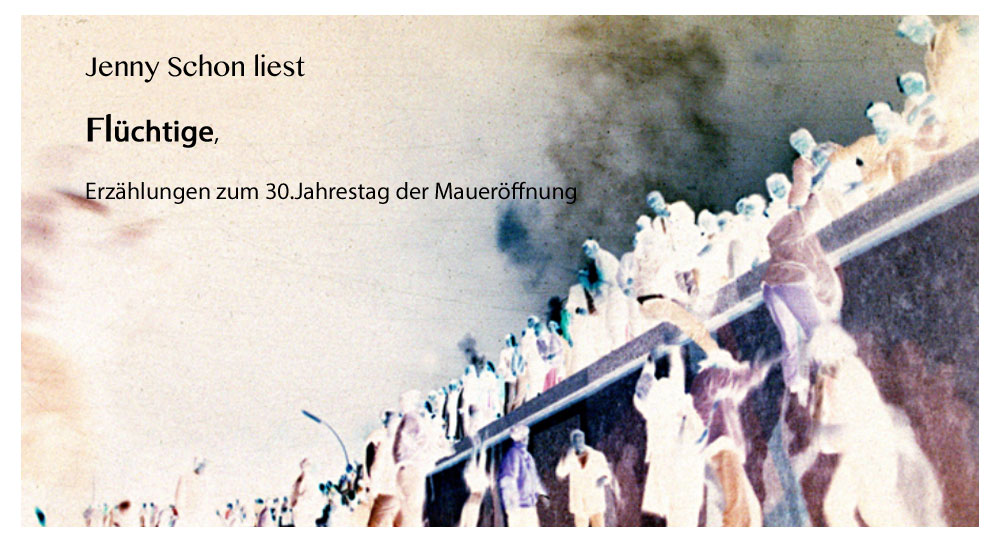 Jenny Schon liest zum 30. Tag der Maueröffnung